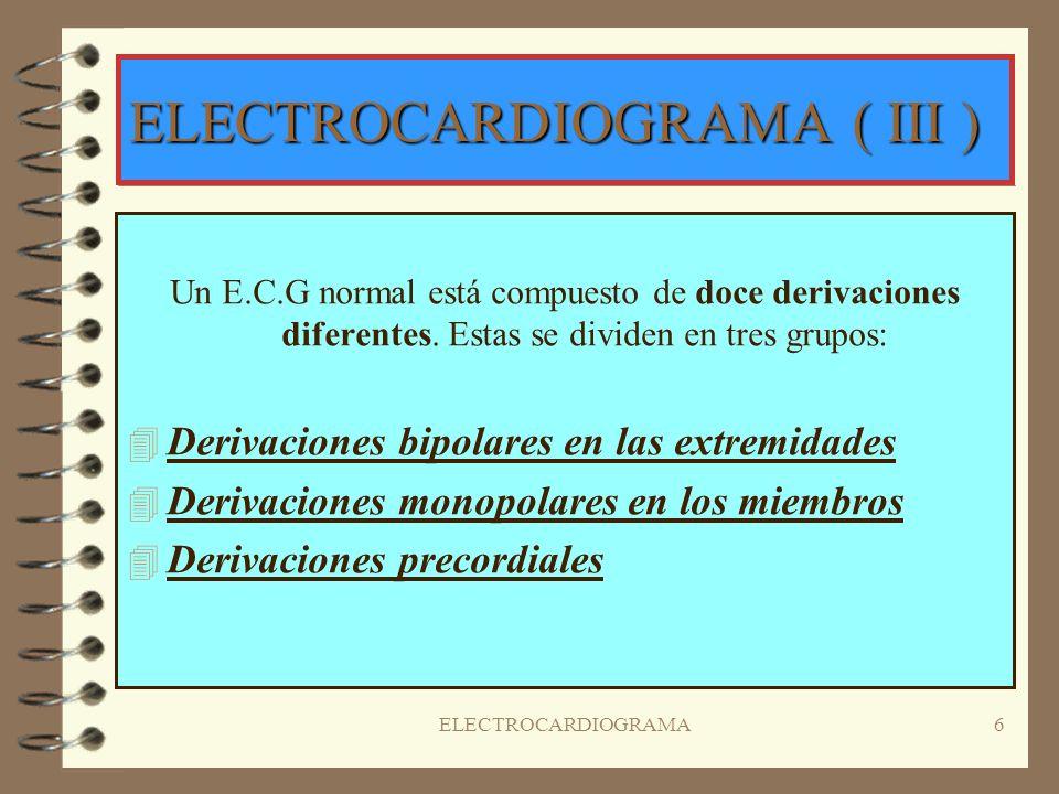 ELECTROCARDIOGRAMA ( III )