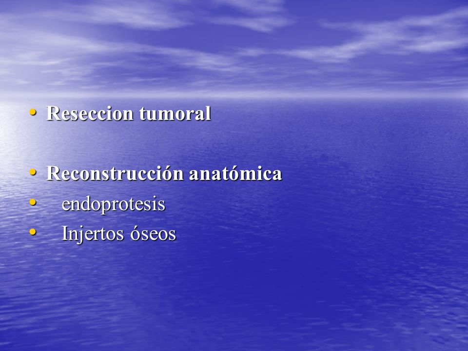 Reseccion tumoral Reconstrucción anatómica endoprotesis Injertos óseos