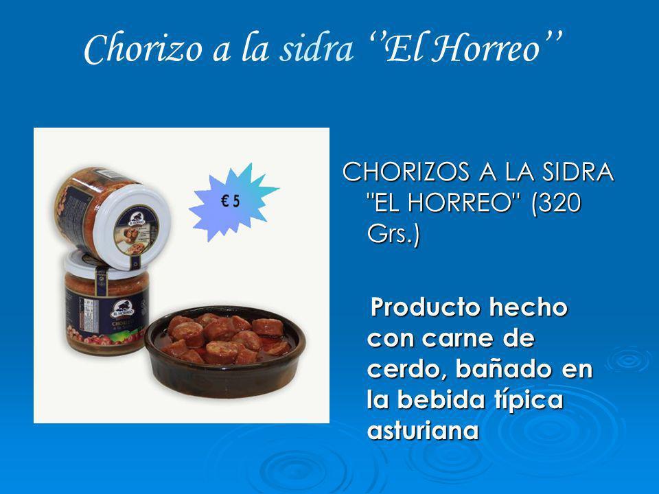 Chorizo a la sidra ''El Horreo''