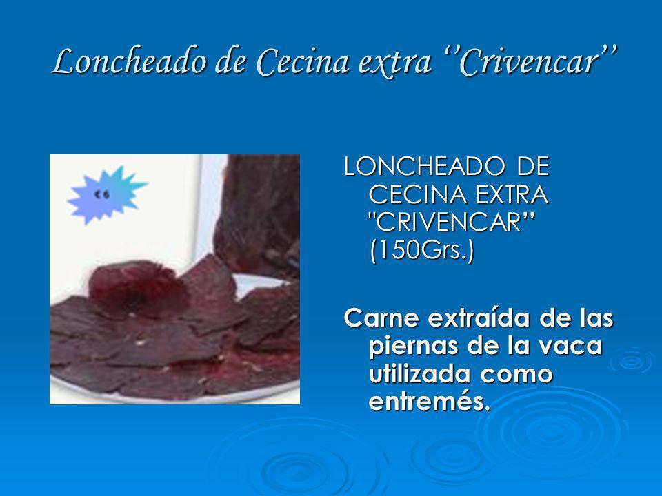 Loncheado de Cecina extra ''Crivencar''