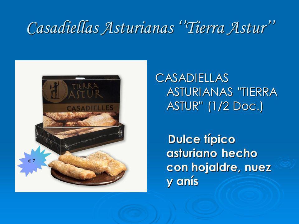 Casadiellas Asturianas ''Tierra Astur''