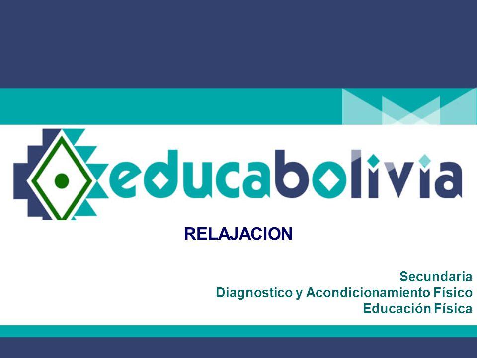 Secundaria Diagnostico y Acondicionamiento Físico Educación Física