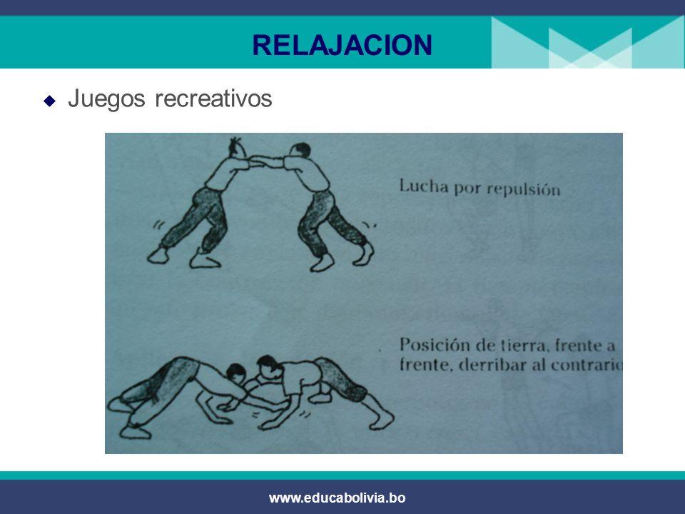 RELAJACION Juegos recreativos www.educabolivia.bo