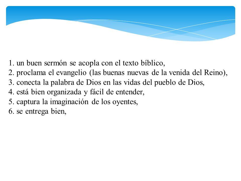 1. un buen sermón se acopla con el texto bíblico, 2