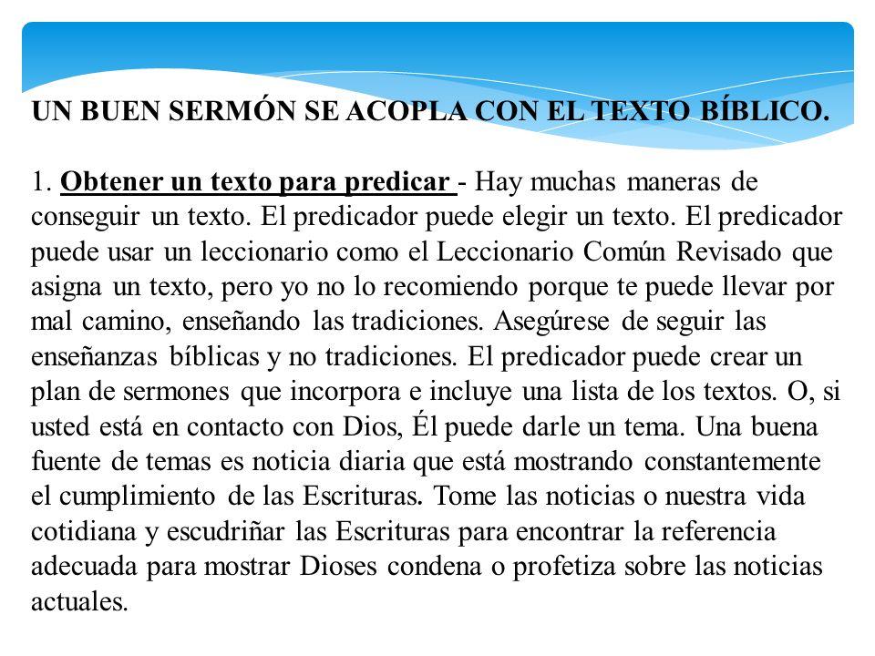 UN BUEN SERMÓN SE ACOPLA CON EL TEXTO BÍBLICO.