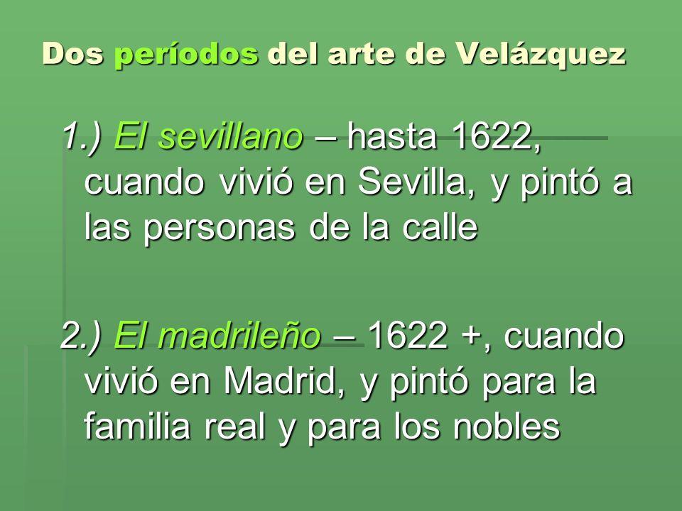 Dos períodos del arte de Velázquez