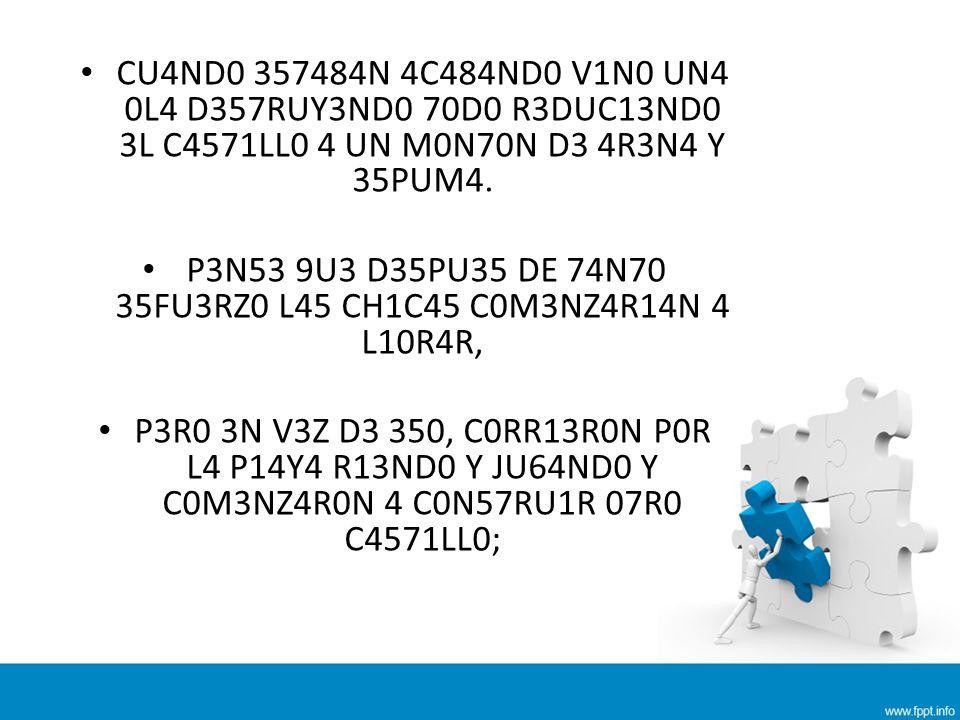 P3N53 9U3 D35PU35 DE 74N70 35FU3RZ0 L45 CH1C45 C0M3NZ4R14N 4 L10R4R,