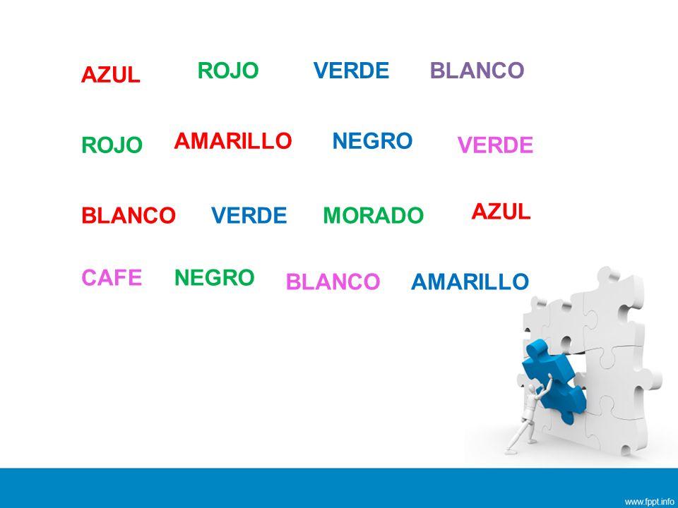AZUL ROJO VERDE BLANCO AMARILLO NEGRO MORADO CAFE