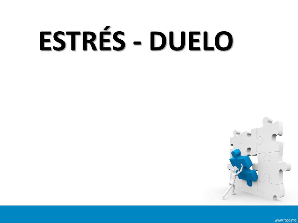 ESTRÉS - DUELO