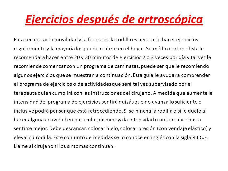 Ejercicios después de artroscópica