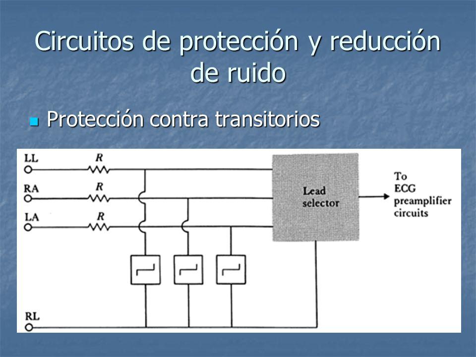 Circuitos de protección y reducción de ruido