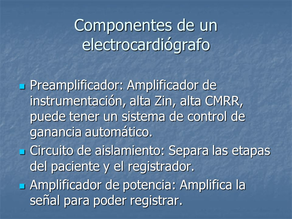Componentes de un electrocardiógrafo