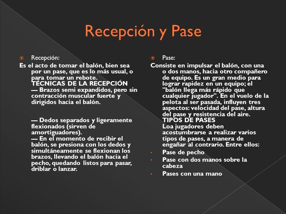 Recepción y Pase Recepción: