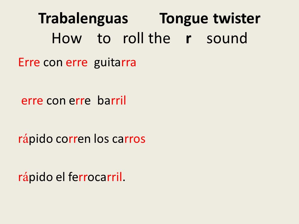 Trabalenguas Tongue twister How to roll the r sound