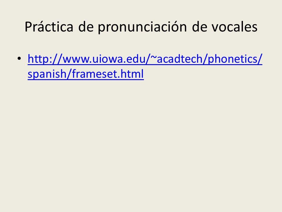 Práctica de pronunciación de vocales