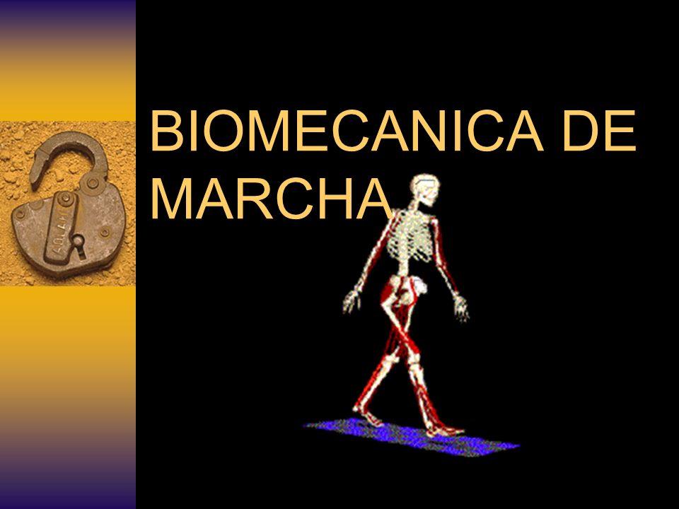 BIOMECANICA DE MARCHA