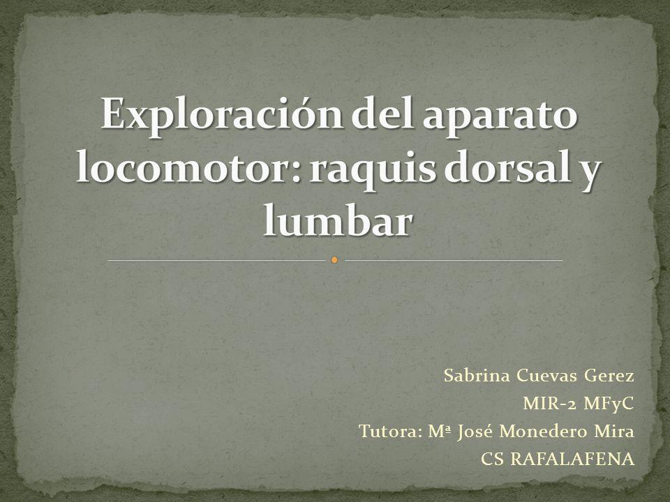 Exploración del aparato locomotor: raquis dorsal y lumbar