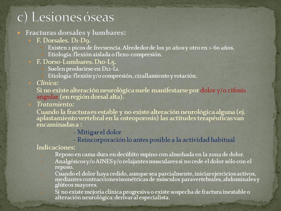c) Lesiones óseas Fracturas dorsales y lumbares: F. Dorsales. D1-D9.