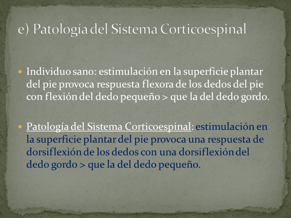 e) Patología del Sistema Corticoespinal