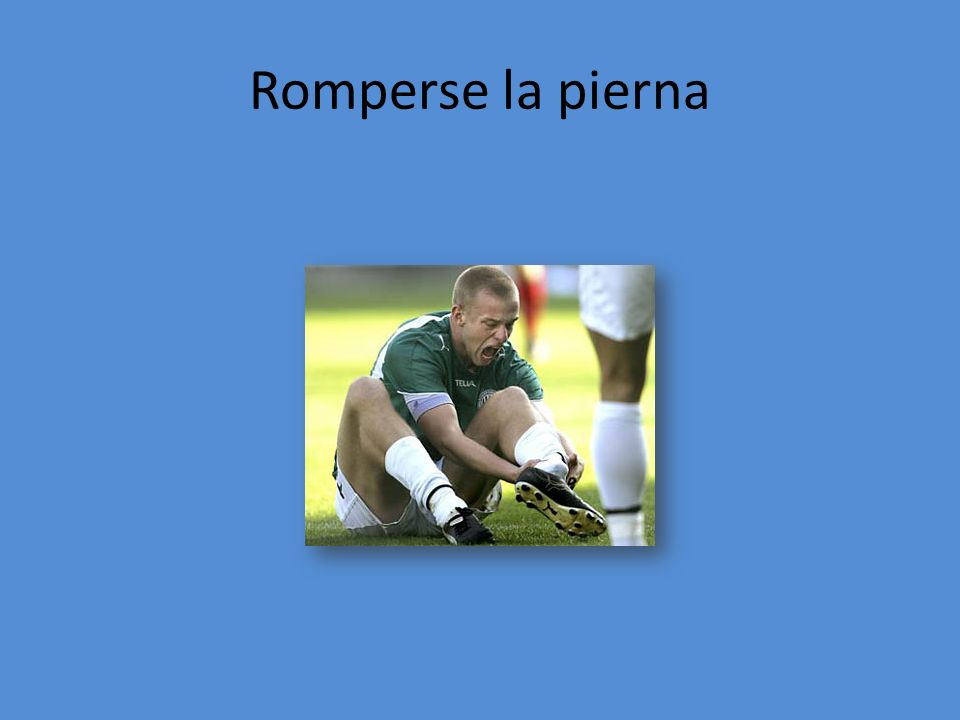 Romperse la pierna