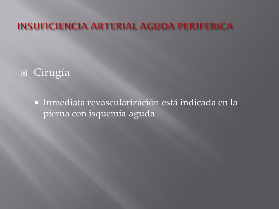 INSUFICIENCIA ARTERIAL AGUDA PERIFERICA