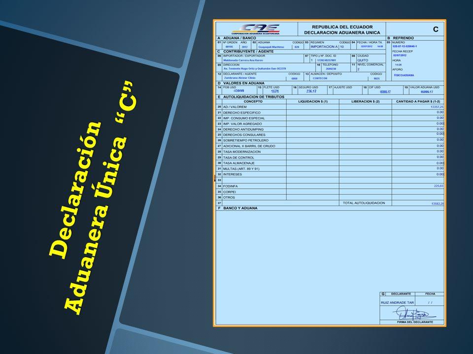Declaración Aduanera Única C