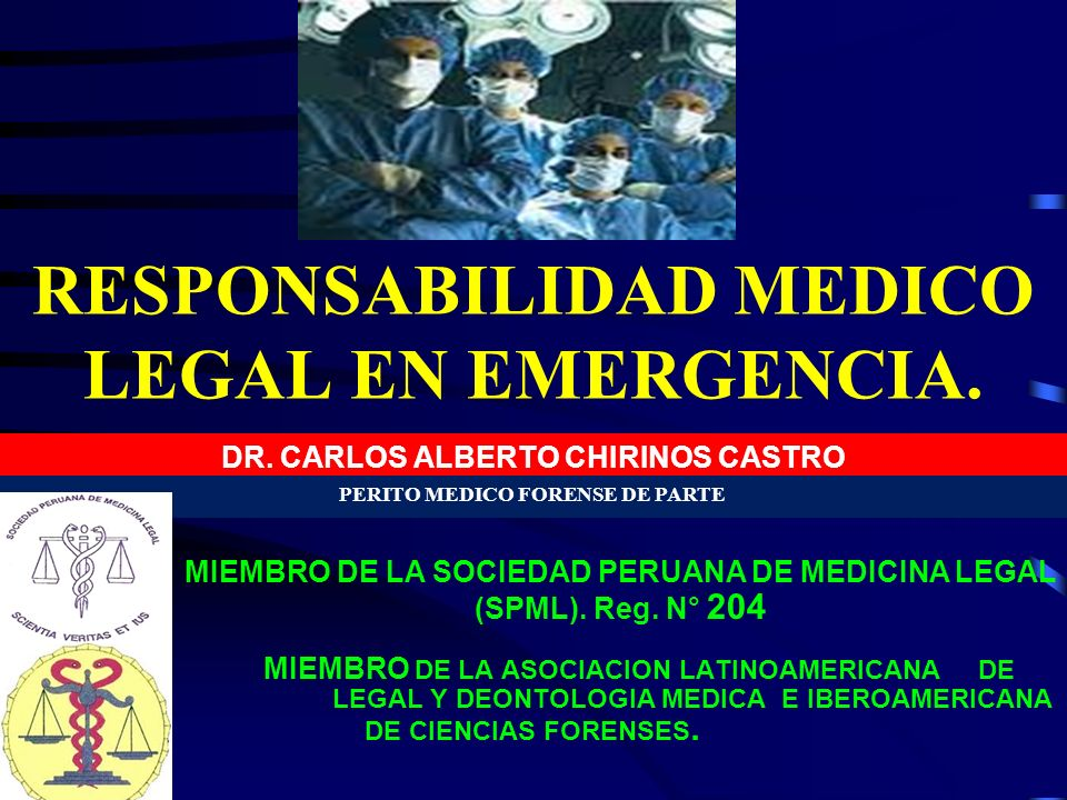 RESPONSABILIDAD MEDICO LEGAL EN EMERGENCIA.