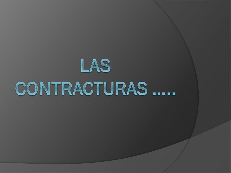 LAS CONTRACTURAS …..