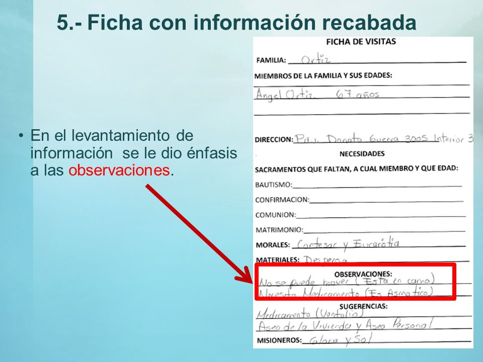 5.- Ficha con información recabada