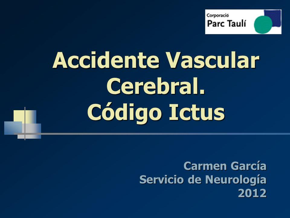 Accidente Vascular Cerebral. Código Ictus