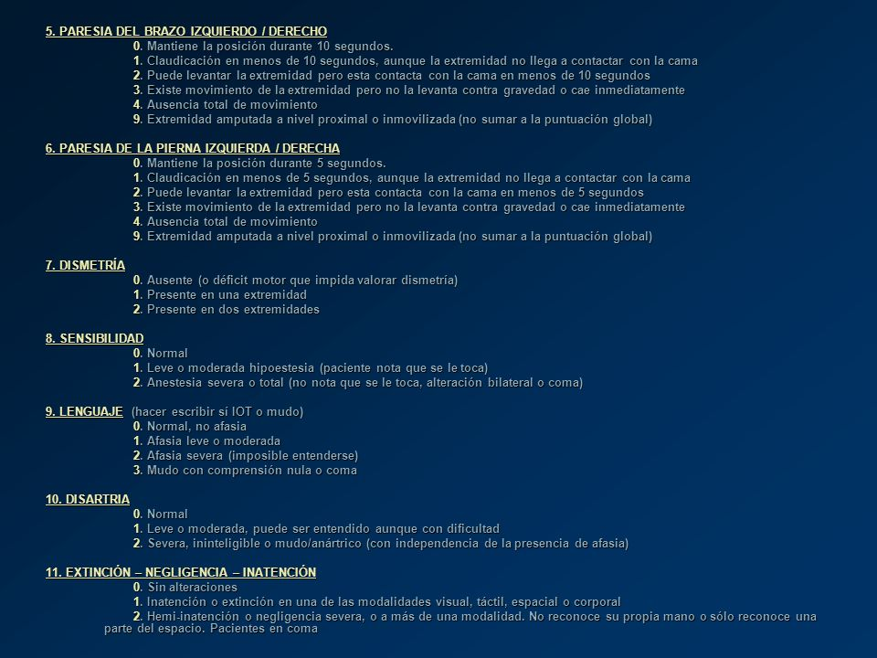 5. PARESIA DEL BRAZO IZQUIERDO / DERECHO