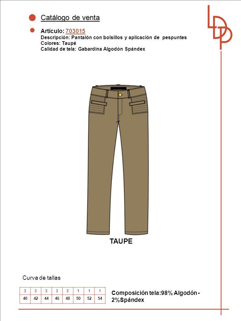 Catálogo de venta TAUPE Artículo: 703015 Curva de tallas