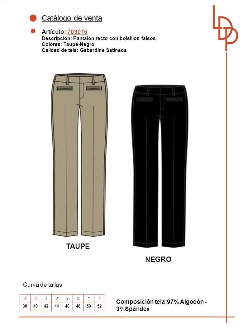 Catálogo de venta TAUPE NEGRO Artículo: 703016 Curva de tallas