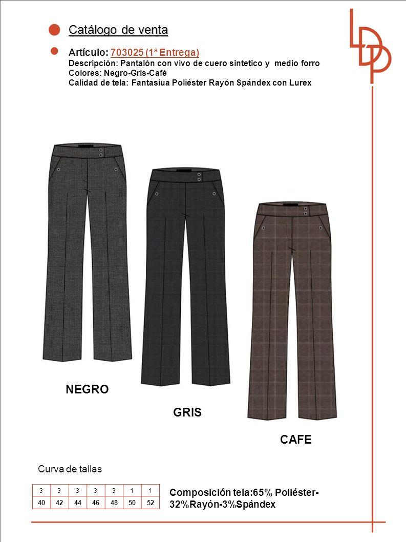 Catálogo de venta NEGRO GRIS CAFE Artículo: 703025 (1ª Entrega)