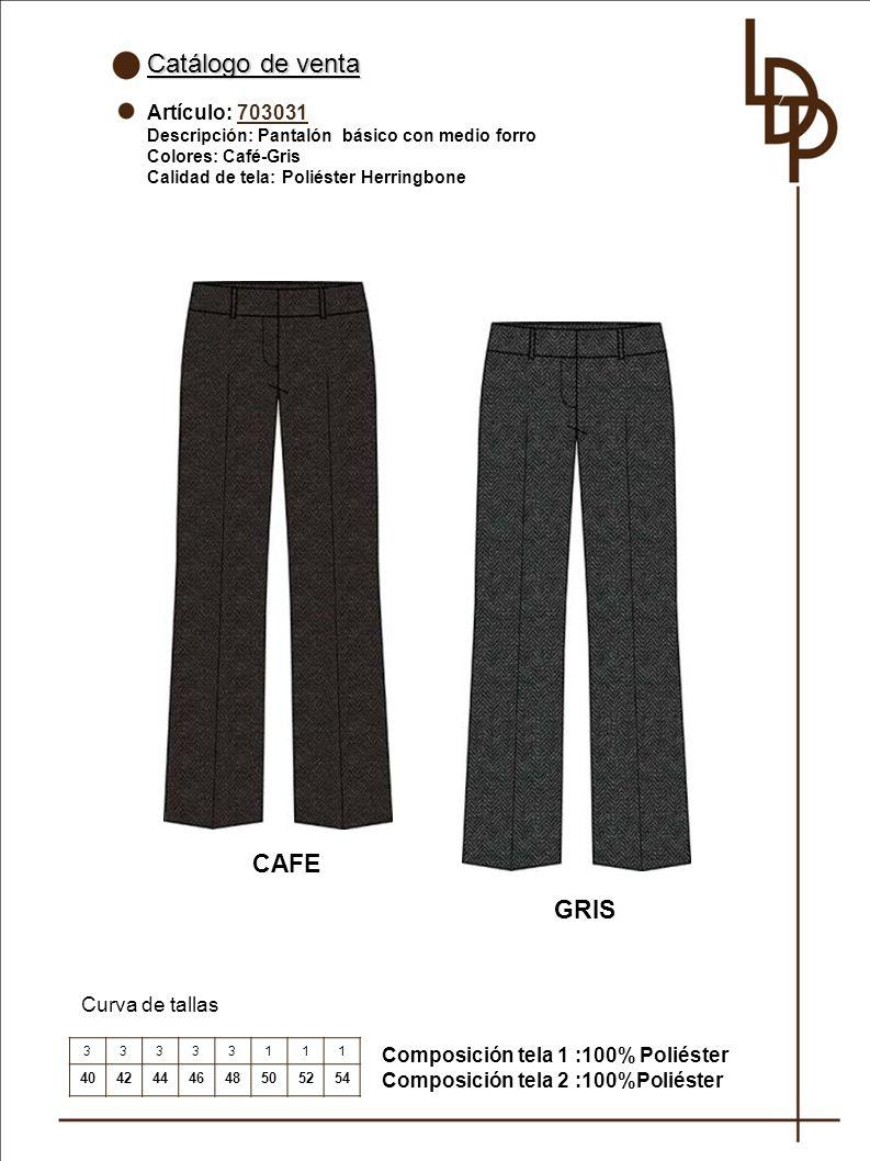 Catálogo de venta CAFE GRIS Artículo: 703031 Curva de tallas
