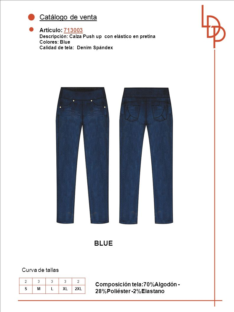 Catálogo de venta BLUE Artículo: 713003 Curva de tallas