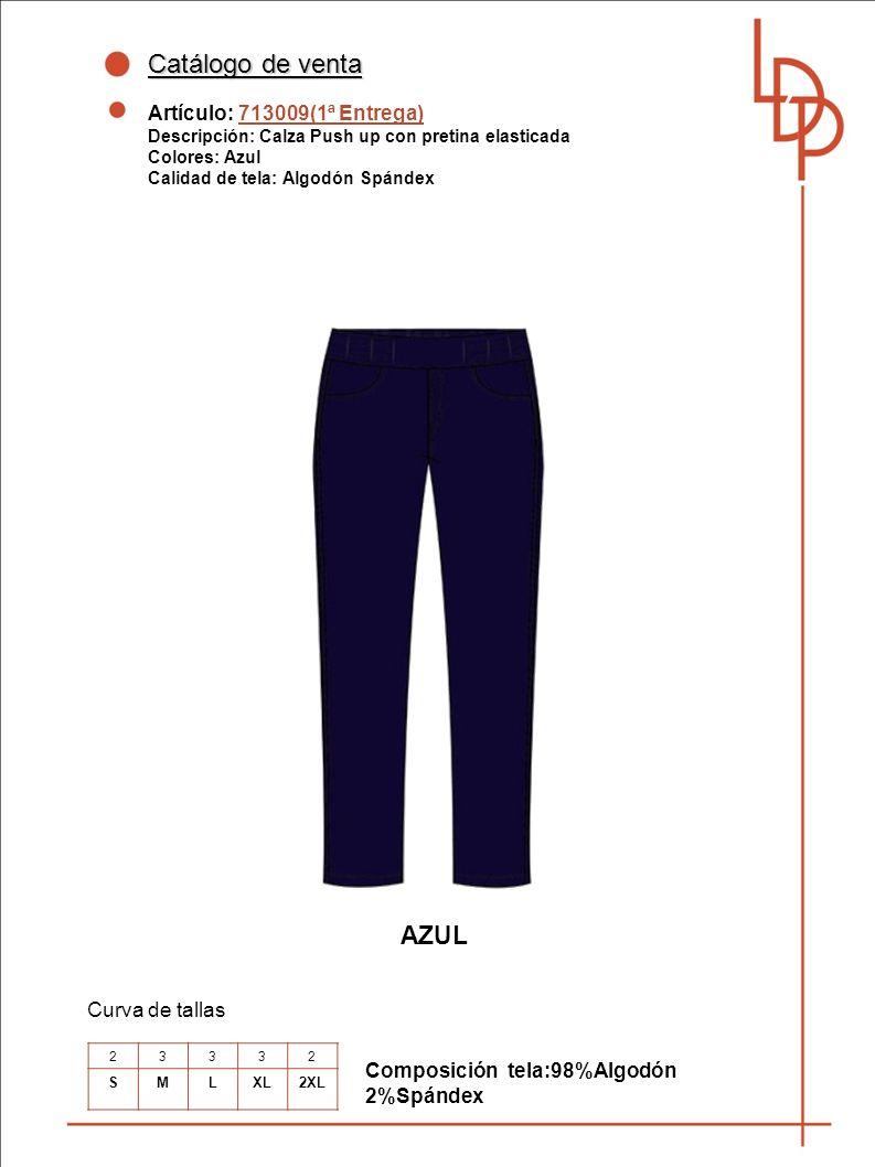 Catálogo de venta AZUL Artículo: 713009(1ª Entrega) Curva de tallas