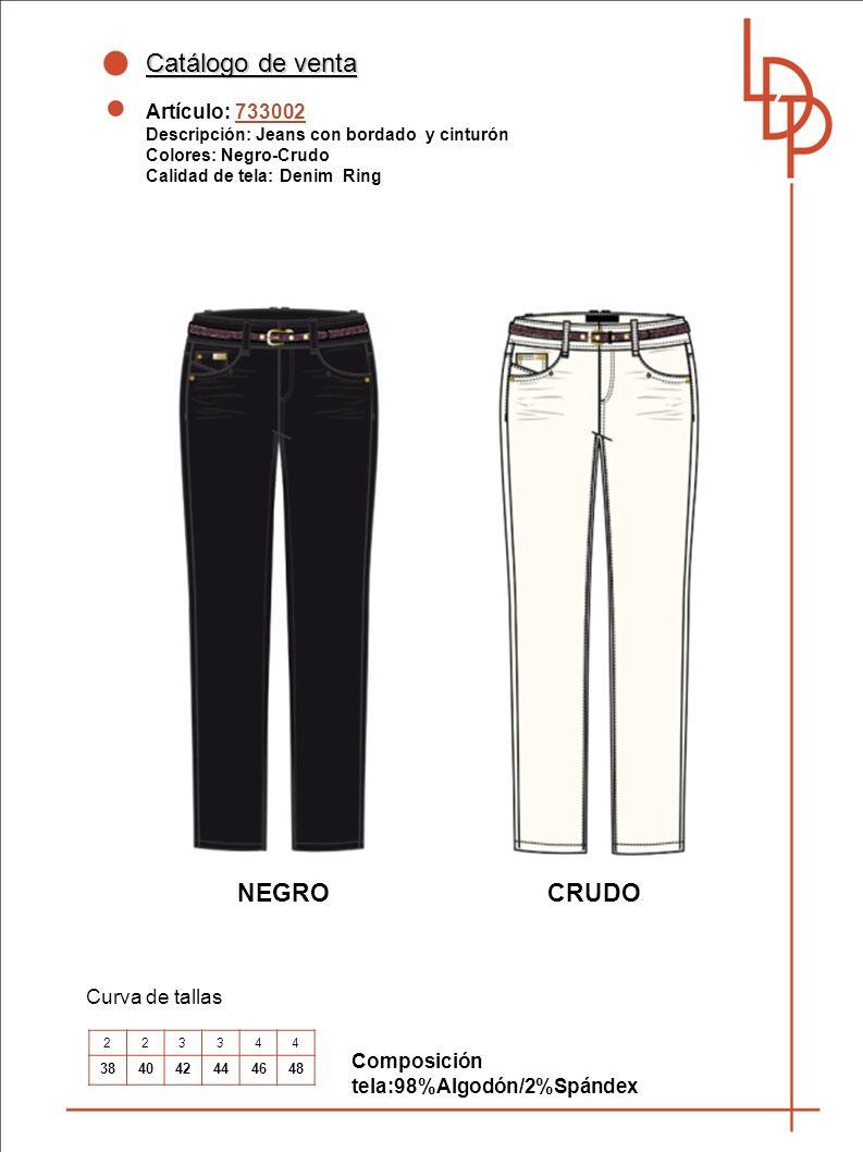 Catálogo de venta NEGRO CRUDO Artículo: 733002 Curva de tallas