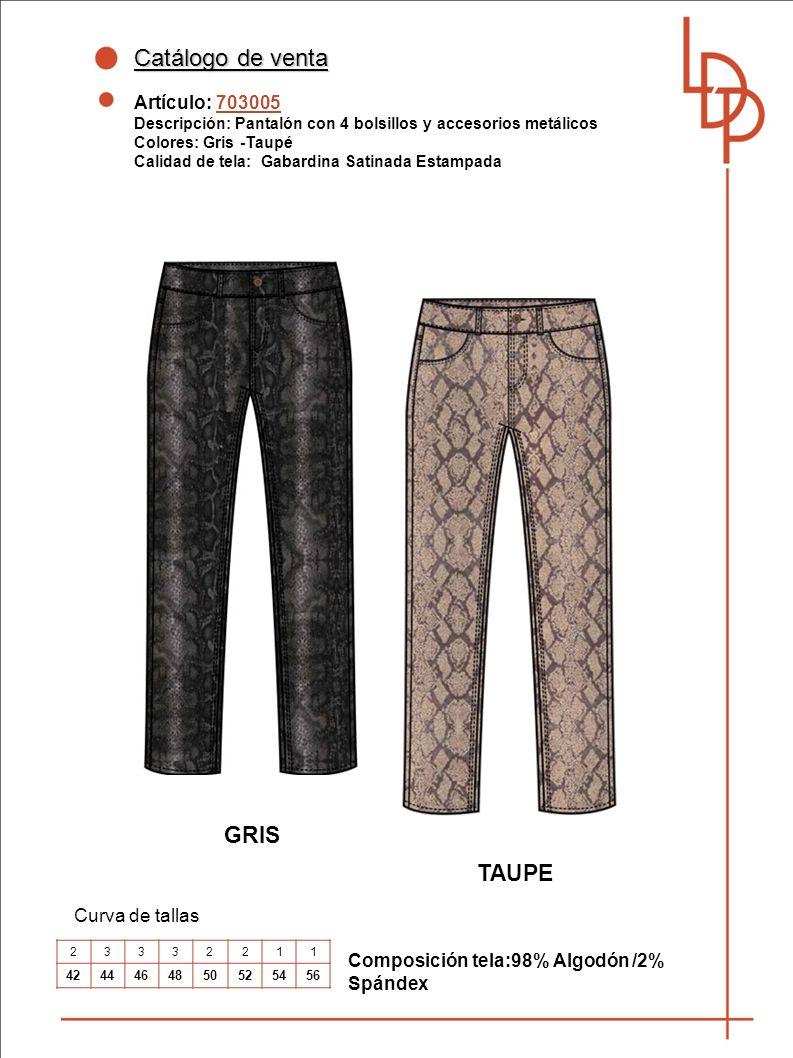 Catálogo de venta GRIS TAUPE Artículo: 703005 Curva de tallas