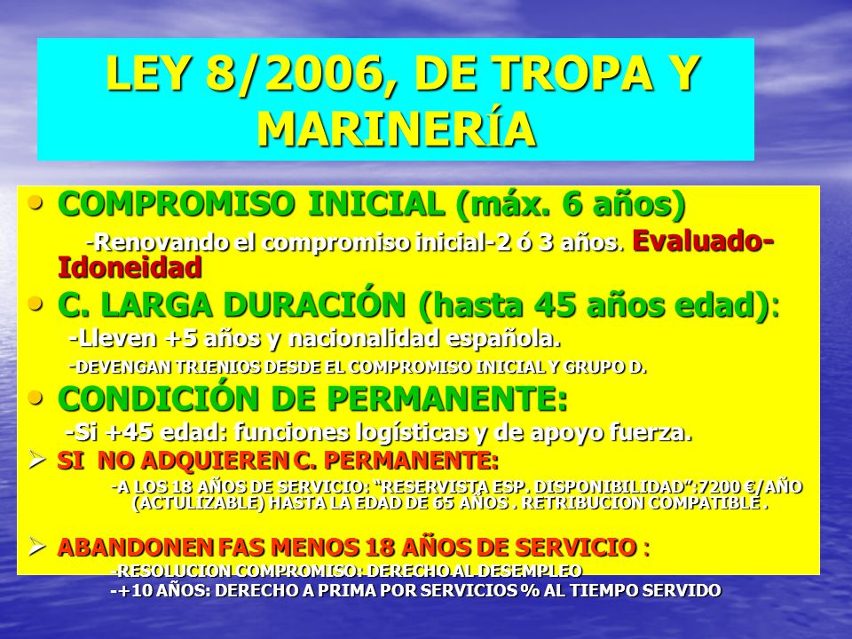 LEY 8/2006, DE TROPA Y MARINERÍA