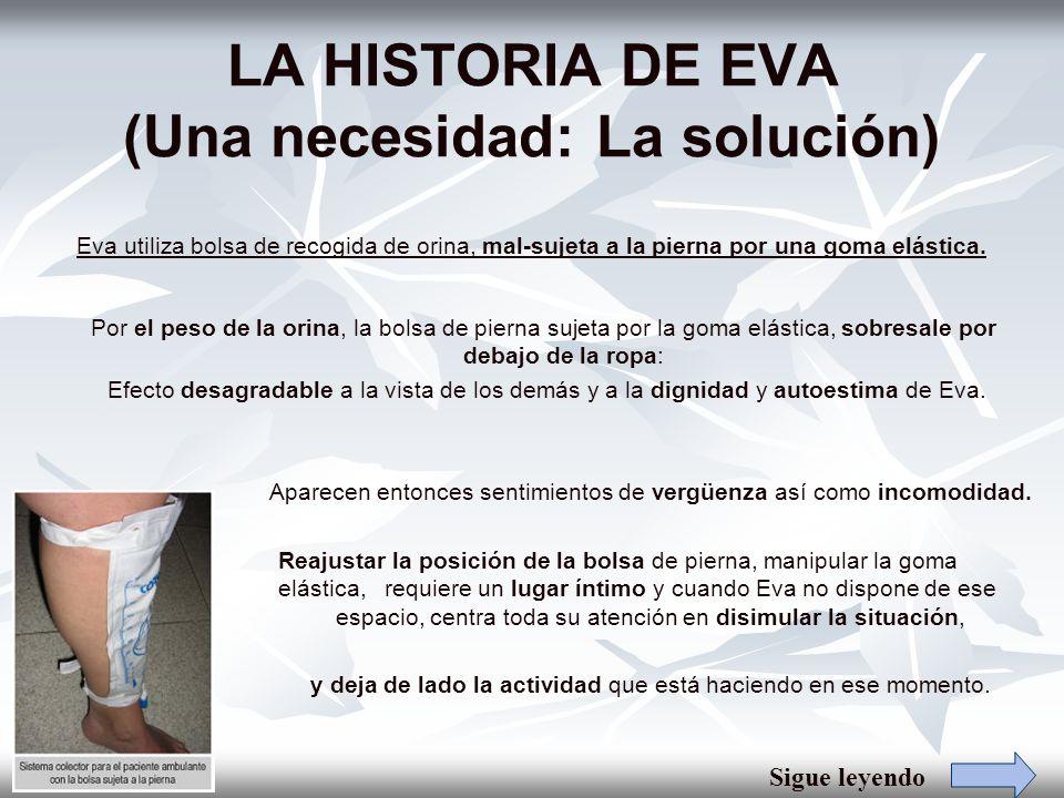 LA HISTORIA DE EVA (Una necesidad: La solución)