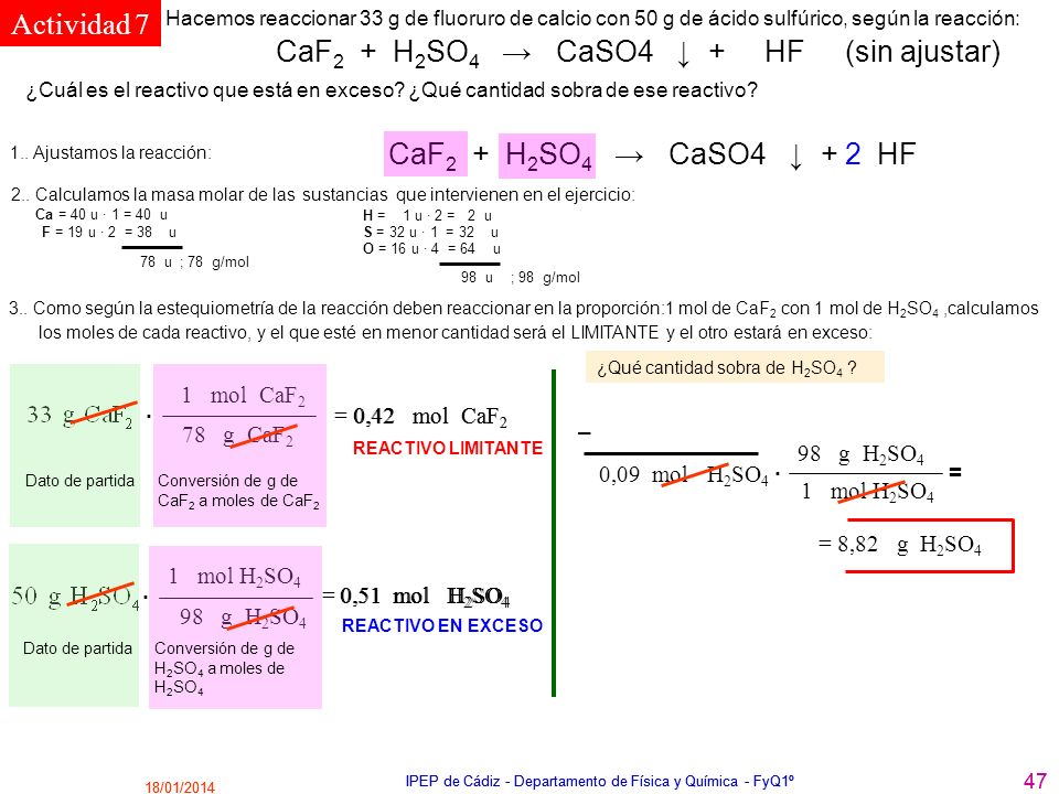 Actividad 7 2 1 mol CaF2 . = 0,42 mol CaF2 0,42 mol CaF2 78 g CaF2 –