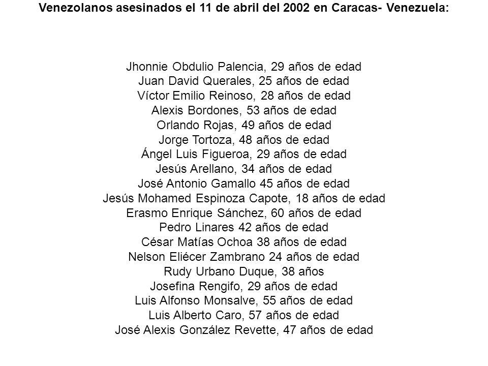 Venezolanos asesinados el 11 de abril del 2002 en Caracas- Venezuela: