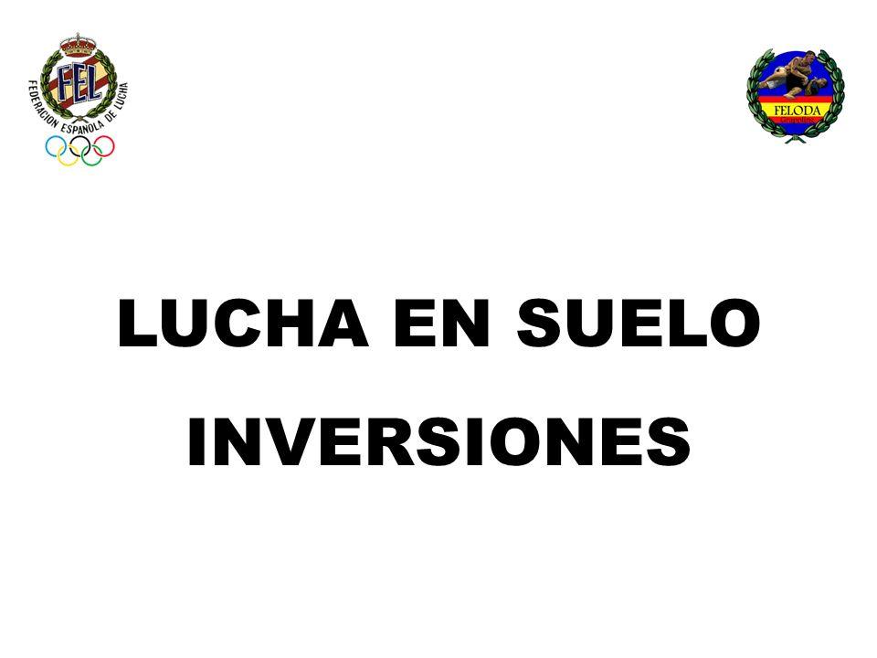 LUCHA EN SUELO INVERSIONES