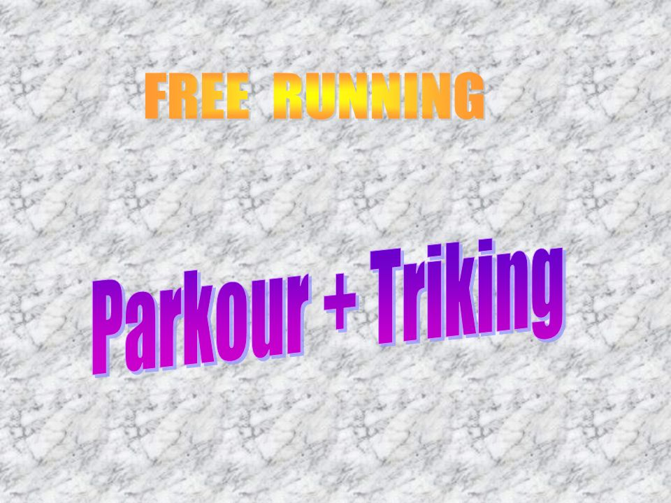 FREE RUNNING Parkour + Triking