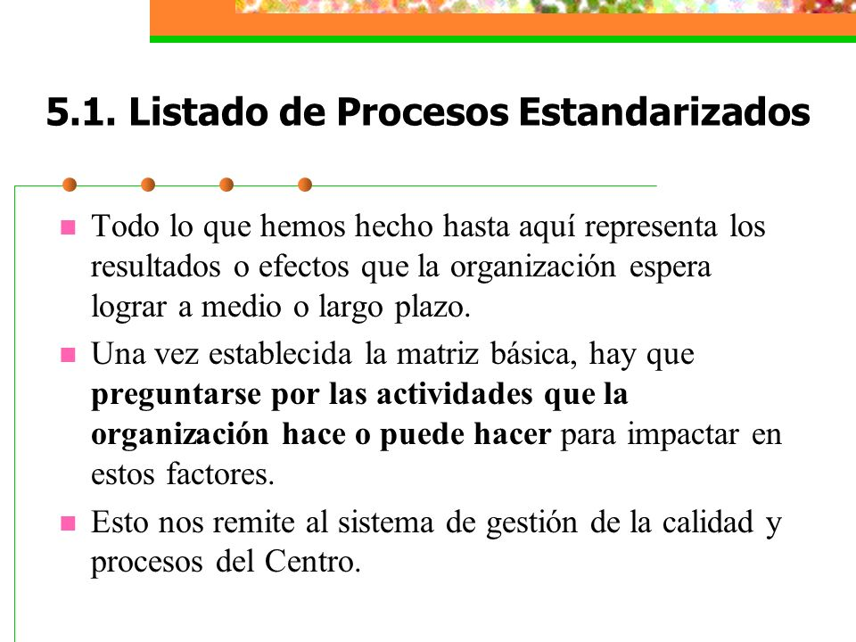 5.1. Listado de Procesos Estandarizados