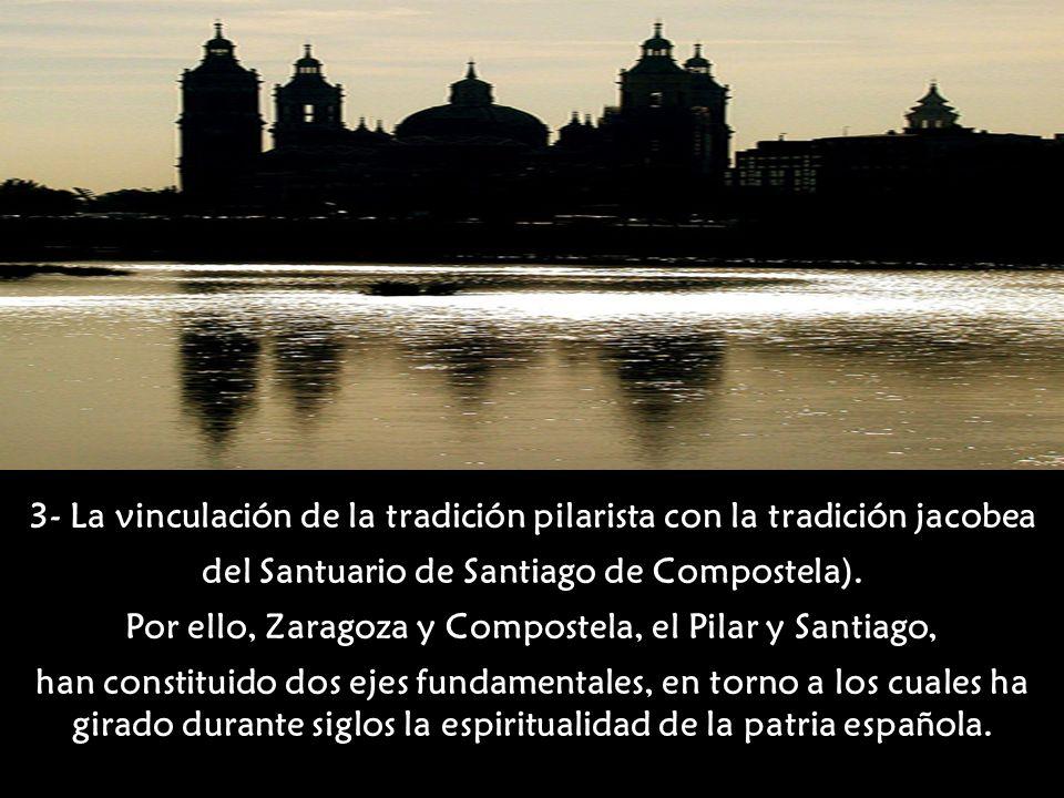 3- La vinculación de la tradición pilarista con la tradición jacobea