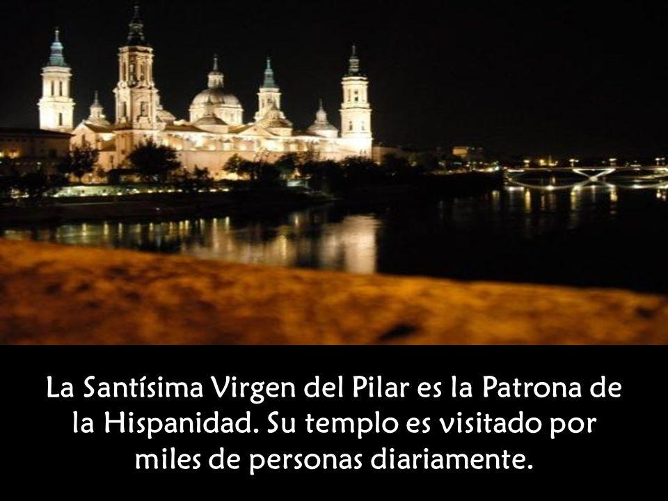 La Santísima Virgen del Pilar es la Patrona de la Hispanidad