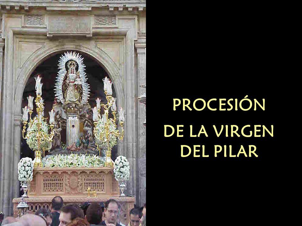 PROCESIÓN DE LA VIRGEN DEL PILAR
