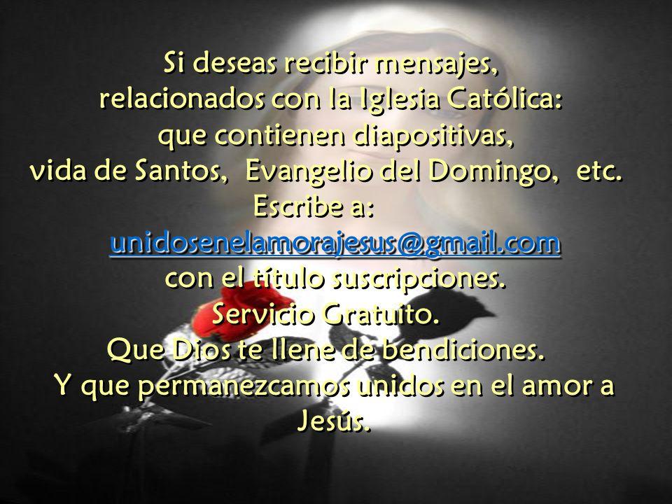 Si deseas recibir mensajes, relacionados con la Iglesia Católica: